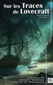 Sur les traces de Lovecraft